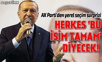 AK Parti'den yerel seçim sürprizi