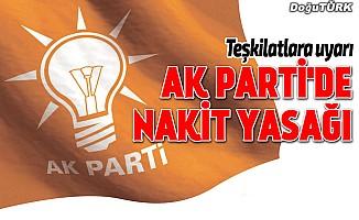 AK Parti'de nakit yasağı