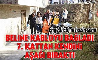 Engelli Elif'in hazin sonu