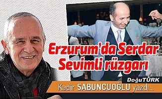 Erzurum'da Serdar Sevimli rüzgarı