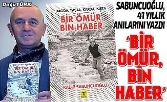 Sabuncuoğlu, 41 yıllık anılarını yazdı