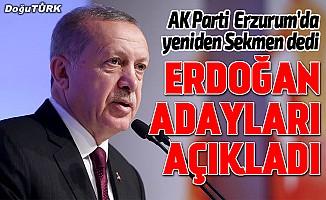 Ve Erdoğan, AK Parti adaylarını açıkladı...