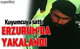 Kuyumcuya sattı, Erzurum'da yakalandı