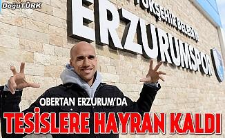 Obertan, Erzurumspor'un tesislerine hayran kaldı