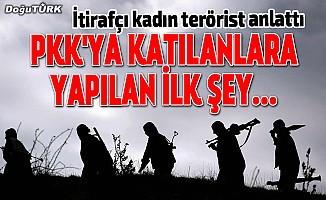 PKK'ya katılanlara yapılan ilk şey...
