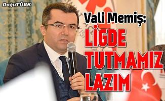 Vali Memiş: Erzurumspor'u ligde tutmamız lazım