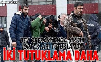 Dev operasyonda tutuklu sayısı artıyor
