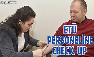 ETÜ personeline Check-up