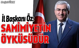 AK Parti İl Başkanı Öz'den miting açıklaması