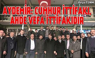 Aydemir: Dadaş Feraseti 'Cumhur ittifakı' kararında