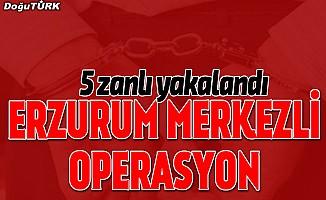 """Erzurum merkezli """"torbacı"""" operasyonu"""