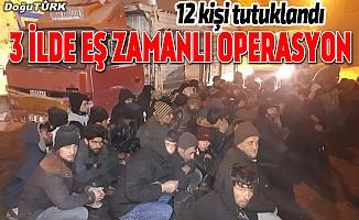 İnsan kaçakçılığı yapan şebekeye operasyon
