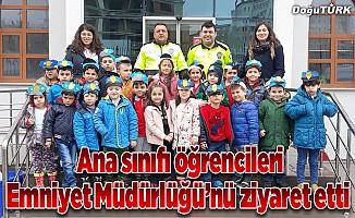 Ana sınıfı öğrencileri Emniyet Müdürlüğü'nü ziyaret etti