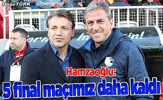 Hamzaoğlu: Zor 5 maçımız kaldı