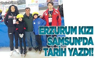 Erzurum kızı Samsun'da tarih yazdı!