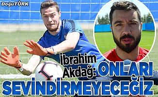 """""""Erzurumspor'un küme düşmesini bekleyenleri sevindirmeyeceğiz"""""""