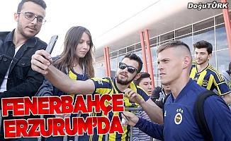 Fenerbahçe kafilesi, Erzurum'a geldi