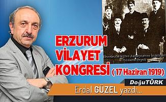 ERZURUM VİLAYET KONGRESİ ( 17 Haziran 1919)