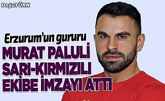 Murat Paluli Süper Lig ekibine imzayı attı