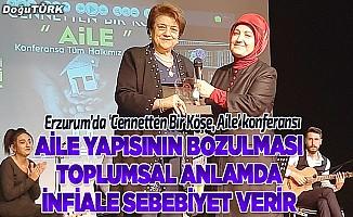 Erzurum'da 'Cennetten Bir Köşe, Aile' konferansı