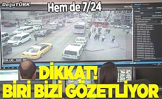 Erzurum KGYS ile 7/24 gözetleniyor