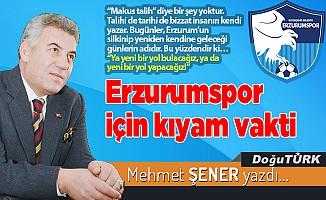 Erzurumspor için kıyam vakti
