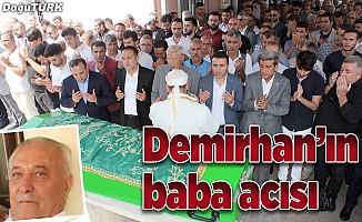 Ali Demirhan'ın baba acısı