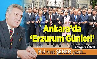 """Ankara'da """"Erzurum Günleri"""""""