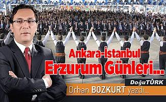 Ankara-İstanbul Erzurum Günleri...