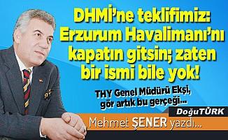 DHMİ'ne teklifimiz: Erzurum Havalimanı'nı kapatın gitsin; zaten bir ismi bile yok!