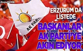 Başkanlar AK Parti'ye geçmek istiyor; Erzurum da listede