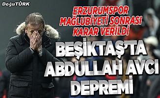 Beşiktaş'ta Abdullah Avcı depremi