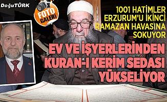 Erzurum'da her yerden Kuran sedası yükseliyor