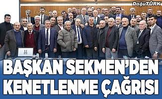 Başkan Sekmen'den kenetlenme çağrısı