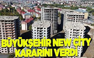 Büyükşehir New City kararını verdi