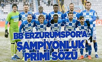 Eminevim'den BB Erzurumspor'a şampiyonluk primi vaadi