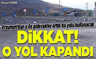 Erzurum'dan o ile artık bu yoldan gidilecek!