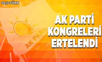 AK Parti kongreleri ertelendi