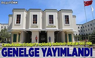 Cumhurbaşkanı Erdoğan'ın açıkladığı tedbirlerin detayları belli oldu