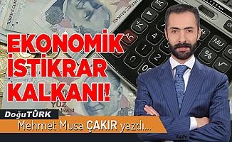 EKONOMİK İSTİKRAR KALKANI!
