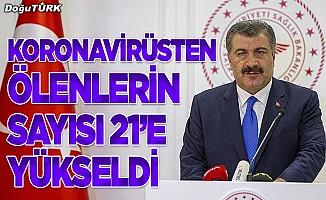 Türkiye'de koronavirüsten ölenlerin sayısı 21'e yükseldi