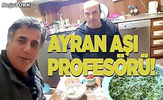 Ayran aşı profesörü!