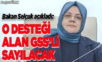 O desteği alan GSS'li sayılacak