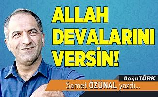 ALLAH DEVALARINI VERSİN!