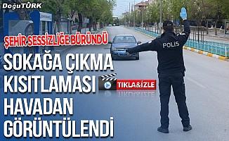 Erzurum sokakları sessizliğe büründü