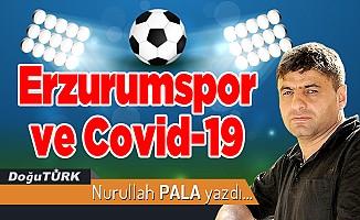 Erzurumspor ve Covid-19