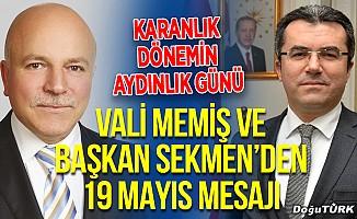 Vali Memiş ve Başkan Sekmen'den 19 Mayıs mesajı
