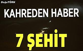 Kahreden haber; 7 ŞEHİT