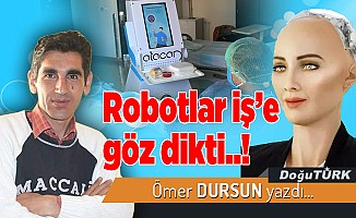 Robotlar iş'e göz dikti..!