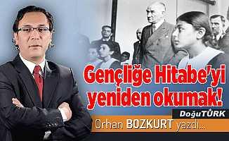 Gençliğe Hitabe'yi yeniden okumak!
